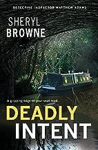 Deadly Intent: A gripping psychological thriller (DI Matthew Adams Book 3)