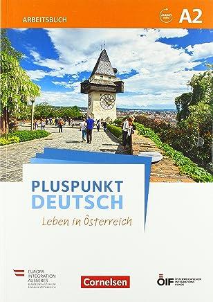 Pluspunkt Deutsch - Leben in Österreich A2 - Arbeitsbuch mit Lösungsbeileger und Audio-Download