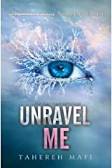 Unravel Me (Shatter Me Book 2) Kindle Edition