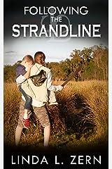 Following the Strandline (Book II) Kindle Edition