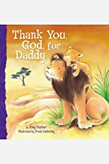 Thank You, God, For Daddy Kindle Edition
