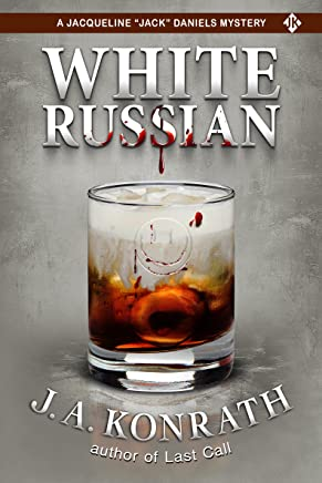 """White Russian - A Thriller (Jacqueline """"Jack"""" Daniels Mysteries Book 11) (English Edition)"""
