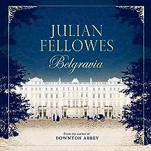 julian fellowes belgravia audiobook
