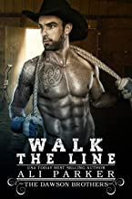 Walk The Line (The Dawson Brothers Book 6)