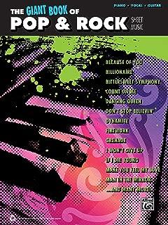 The Giant Pop & Rock Piano Sheet Music Collection: Piano/Vocal/Guitar (The Giant Book of Sheet Music)