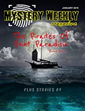 Mystery Weekly Magazine: January 2019 (Mystery Weekly Magazine Issues Book 41)