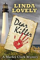 Dear Killer: A Marley Clark Mystery (Marley Clark Mysteries Book 1) Kindle Edition