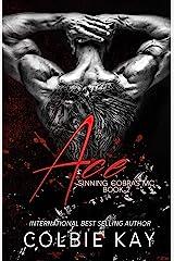 Ace (Sinning Cobras MC Book 2) Kindle Edition