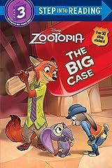 The Big Case (Disney Zootopia) (Step into Reading) Paperback