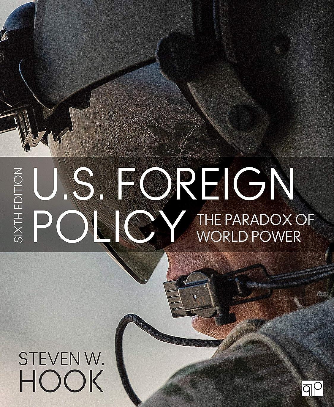 知覚的レザー利用可能U.S. Foreign Policy: The Paradox of World Power (English Edition)