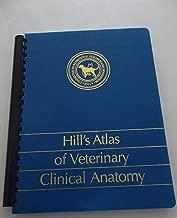 Hill's Atlas of Veterinary Clinical Anatomy