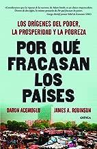 Por qué fracasan los países (Spanish Edition)