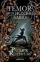 El temor de un hombre sabio / The Wise Man's Fear (Crónica del asesino de reyes) (Spanish Edition)