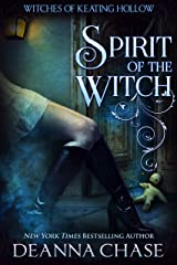 Spirit of the Witch (Witches of Keating Hollow Book 3) Kindle Edition