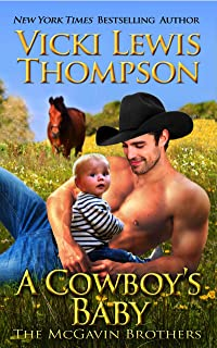 A Cowboy's Baby (The McGavin Brothers Book 11)