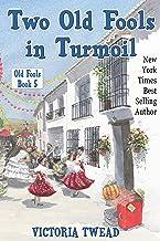Two Old Fools in Turmoil (English Edition)