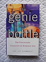 The Genie in the Bottle - The Fascinating Chemistry of Everyday Life
