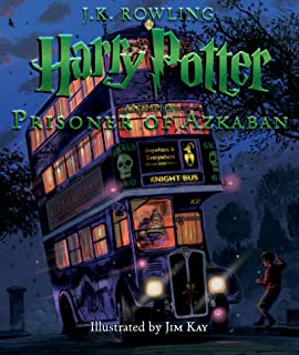 Harry Potter and the Prisoner of Azkaban: The Illustrated Edition (Harry Potter, Book 3)