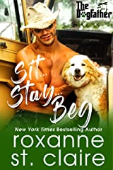 Sit...Stay...Beg (The Dogfather Book 1) Kindle Edition
