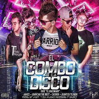 El Combo Pa la Disco (feat. Casher, Juantzu Tejado, Javex & Juancar the Best) [Explicit]