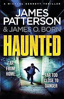 Haunted: (Michael Bennett 10). Michael Bennett is far from home – but close to danger