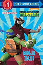 Ninja Dad! (Teenage Mutant Ninja Turtles) (Step into Reading)
