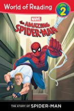 Amazing Spider-Man: Story of Spider-Man (Level 2), The: The Story of Spider-Man (Marvel Reader (ebook))