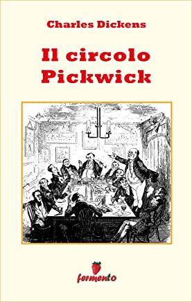 Il Circolo Pickwick (Emozioni senza tempo)