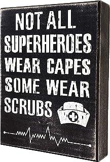 JennyGems - Not All SuperHeroes Wear Capes Some Wear Scrubs - Nurse Decor - Nurse Gift - Funny Sayings for Nurses - Nurse Signs - Nurse Gifts - Nurse Plaques - Shelf Knick Knacks