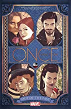 Once Upon A Time: Out Of The Past (A Once Upon a Time Tale Book 3)