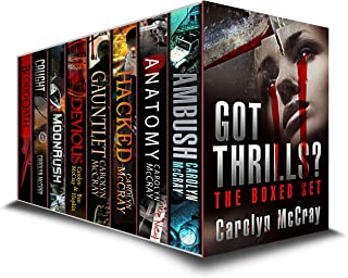 Got Thrills? A genre-spanning anthology including 4 full-length novels + 14 short stories + Bonus Material (A McCray Collection)