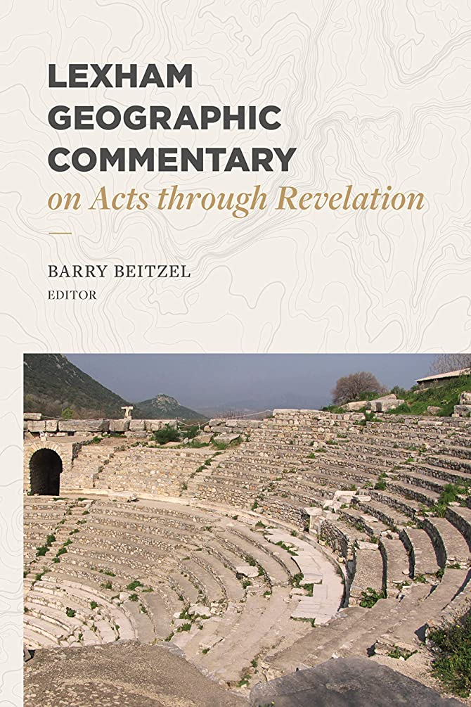 Lexham Geographic Commentary on Acts through Revelation (LGC)