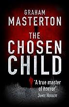 The Chosen Child: compulsive horror from a true master