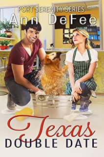 Texas Double Date (Port Serenity Series Book 4)