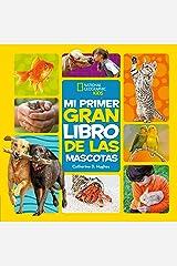 Mi primer gran libro de las mascotas Hardcover