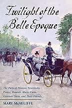 Best twilight of the belle epoque Reviews