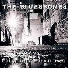 bluesbones chasing shadows