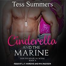 Cinderella and the Marine: San Diego Social Scene Series, Book 4
