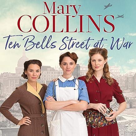Ten Bells Street at War: The Spitalfields Sagas, Book 2