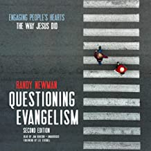 Questioning Evangelism, Second Edition: Engaging People's Hearts the Way Jesus Did