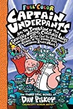Captain Underpants and the Invasion of the Incredibly Naughty Cafeteria Ladies from Outer Space: Color Edition (Captain Un...