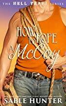 How to Rope a McCoy: Hell Yeah!