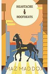Heartache & Hoofbeats: Stallion Ridge # 1 Kindle Edition