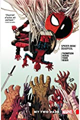 Spider-Man/Deadpool Vol. 7: My Two Dads (Spider-Man/Deadpool (2016-2019)) Kindle Edition