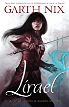 Lirael: Daughter of the Clayr (THE OLD KINGDOM CHRONICLES Book 2)