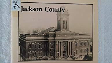 JACKSON COUNTY - INDIANA HISTORIC SITES AND STRUCTURES INVENTORY - [Jackson County, Indiana]