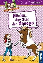 Ponyfreundinnen, 3, Mücke, der Star der Manege (German Edition)