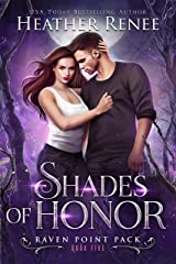 Shades of Honor (Raven Point Pack Book 5) (English Edition) Format Kindle