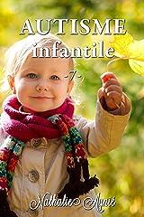 Autisme Infantile (7) (Autisme Infantile (Archives)) Format Kindle