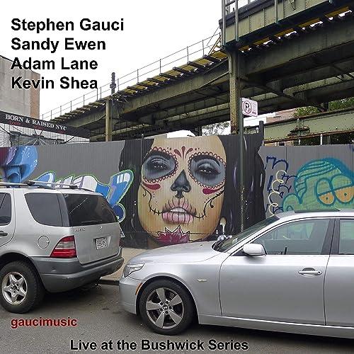 Bushwick Car Service >> Gauci Ewen Lane And Shea Live At The Bushwick Series By
